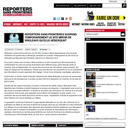 Reporters sans frontières suspend temporairement le site miroir de WikiLeaks qu'elle hébergeait
