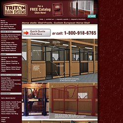 Stall Fronts. European Stall front. Horse Stalls. Stall Doors and Stall Fronts. Custom European Horse Stalls and Desert Stalls.