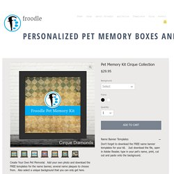 Pet Memory Kit Cirque Collection