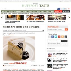 Frozen Chocolate-Chip Meringata