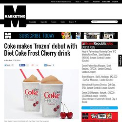 ke makes 'frozen' debut with Diet Coke Frost Cherry drink