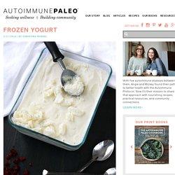 Frozen Yogurt - Autoimmune Paleo