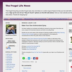 The Frugal Life News: Make Your Own Antimicrobial Spray