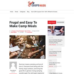 Frugal and Easy To Make Camp Meals