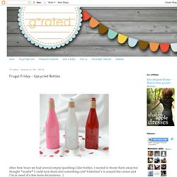 Frugal Friday - Upcycled Bottles