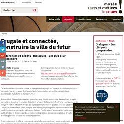 Frugale et connectée, construire la ville du futur
