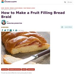 How to Make a Fruit Filling Bread Braid