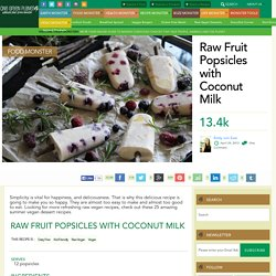 Raw Fruit Popsicles with Coconut Milk