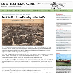 Fruit Walls: Urban Farming in the 1600s - LOW-TECH MAGAZINE