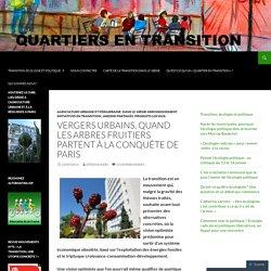 Vergers Urbains, quand les arbres fruitiers partent à la conquête de Paris