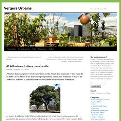 40 000 arbres fruitiers dans la ville