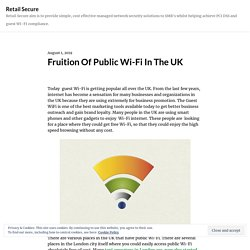 Fruition Of Public Wi-Fi In The UK