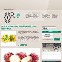 10 Fruits Exotiques Méconnus