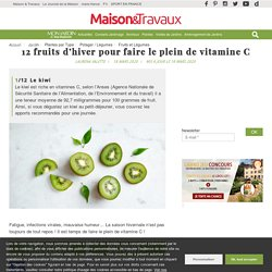 12 fruits d'hiver pour faire le plein de vitamine C