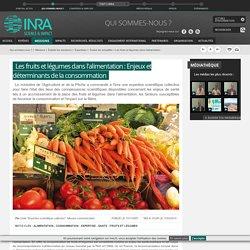 INRA 11/03/14 Expertise : Les fruits et légumes dans l'alimentation - Enjeux et déterminants de la consommation