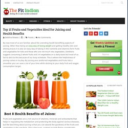 15 Fruits and Vegetable Juices for Healthy Body and Great Skin