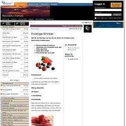 Fruktiga Drinkar - Hälsa - Insidan iFokus