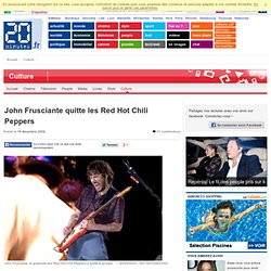 John Frusciante quitte les Red Hot Chili Peppers