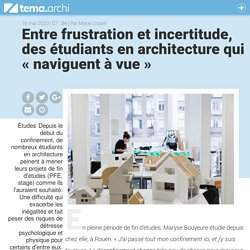 Entre frustration et incertitude, des étudiants en architecture qui «naviguent à vue» - tema.archi