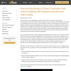 Announcing Amazon Chime: Frustration-free online meetings with exceptional audio and video quality
