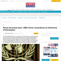OMS-Chine, les frustrations et rétentions d'information