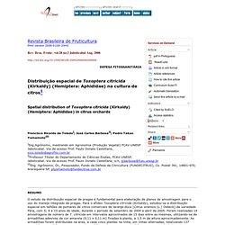Rev. Bras. Frutic. vol.28 no.2 Jaboticabal Aug. 2006 Spatial distribution of Toxoptera citricida (Kirkaldy) (Hemiptera: Aphidida