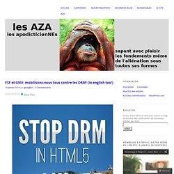 FSF et GNU: mobilisons-nous tous contre les DRM! (in english too!)