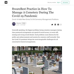 Best Practice in How To Manage A Cemetery During The Covid-19 Pandemic