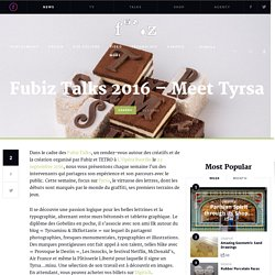 Fubiz Talks 2016 – Meet Tyrsa