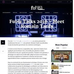 Fubiz Talks 2016 – Meet Romain Tardy