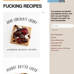 FUCKING RECIPES