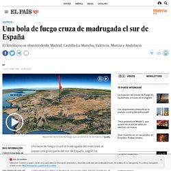 Una bola de fuego cruza de madrugada el sur de España