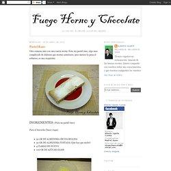 Fuego, Horno y Chocolate: Pastel Ruso
