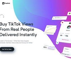 Buy TikTok Views From Real Users