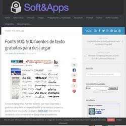 Fonts 500: 500 fuentes de texto gratuitas para descargar