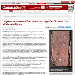 Fuerteventura. Un panel rupestre en Fuerteventura, la piedra 'Rosetta' del alfabeto indígena