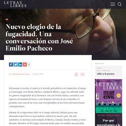 Nuevo elogio de la fugacidad. Una conversación con José Emilio Pacheco