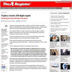 Fujitsu cracks 278-digit crypto