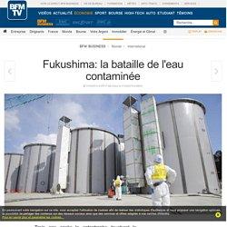 Fukushima: la bataille de l'eau contaminée