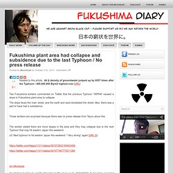 Fukushima plant area had collapse and subsidence due to the last Typhoon / No press release