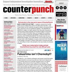 Fukushima isn't Chernobyl?