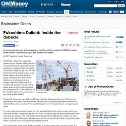 Fukushima Daiichi: Inside the debacle