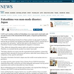 Fukushima was man-made disaster: Japan