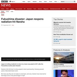 Fukushima disaster: Japan reopens radiation-hit Naraha - BBC News