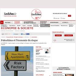 Fukushima et l'économie du risque
