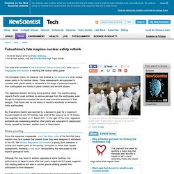 Fukushima's fate inspires nuclear safety rethink - tech - 09 March 2012