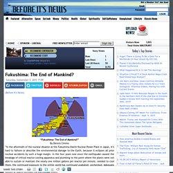 Fukushima: The End of Mankind?