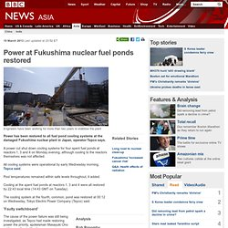 Power at Fukushima nuclear fuel ponds 'partially restored'