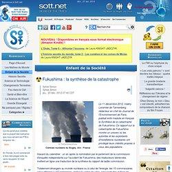 Fukushima : la synthèse de la catastrophe