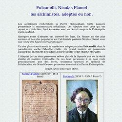 Fulcanelli, Nicolas Flamel, les alchimistes